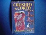 Crushed & Cured Cola クラッシュ&キュアードコーラ