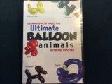 Balloon Animals バルーンアニマル作り方